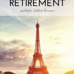 A Different Kind of Retirement: Spotlight on Debbie Bowers