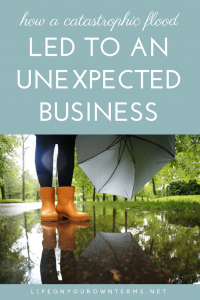 How a Catastrophic Flood Led to an Unexpected Business