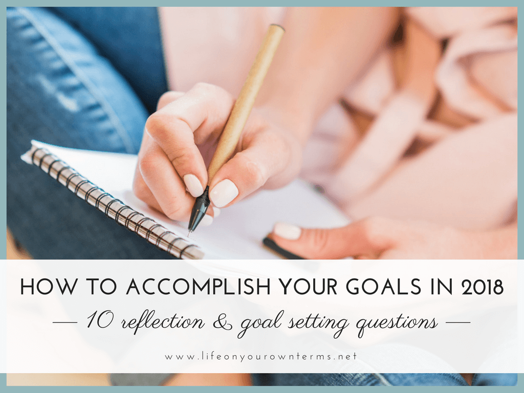 How to Accomplish Your Goals in 2018