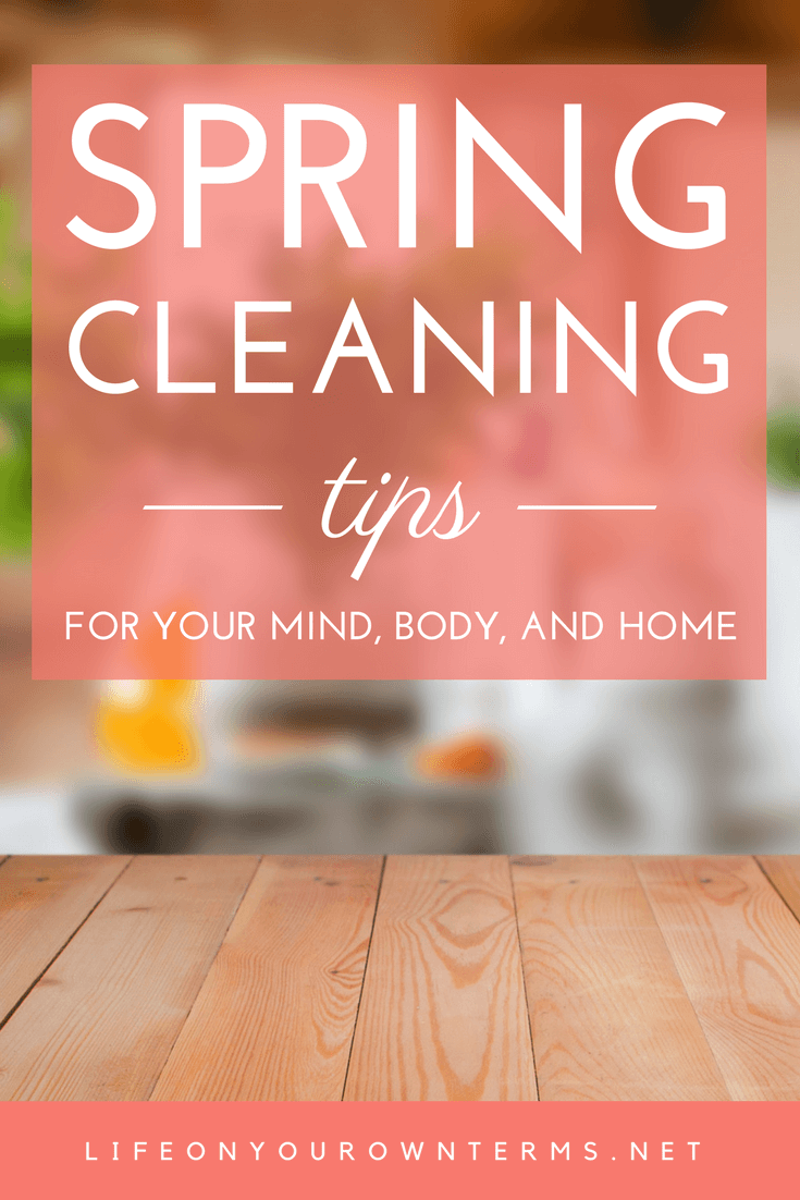 How to spring clean your mind, body, and home